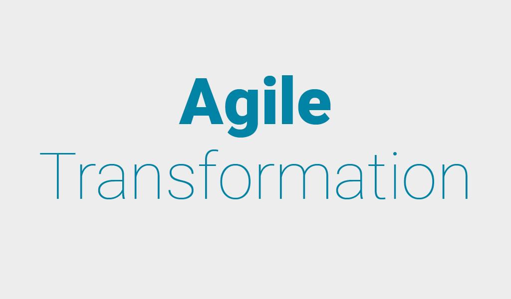 Agile Transformation: Umdenken lernen und den digitalen Wandel anstoßen